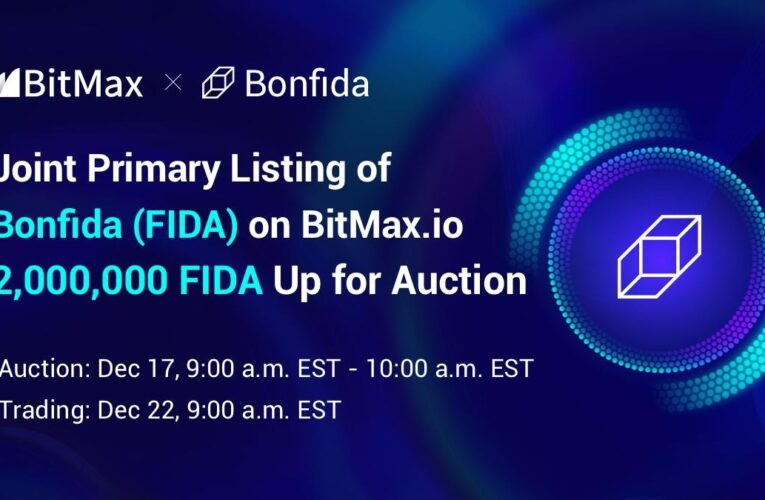 BitMax.io Announces the Joint Primary Listing & Auction of Bonfida (FIDA) in Support of the Serum Ecosystem