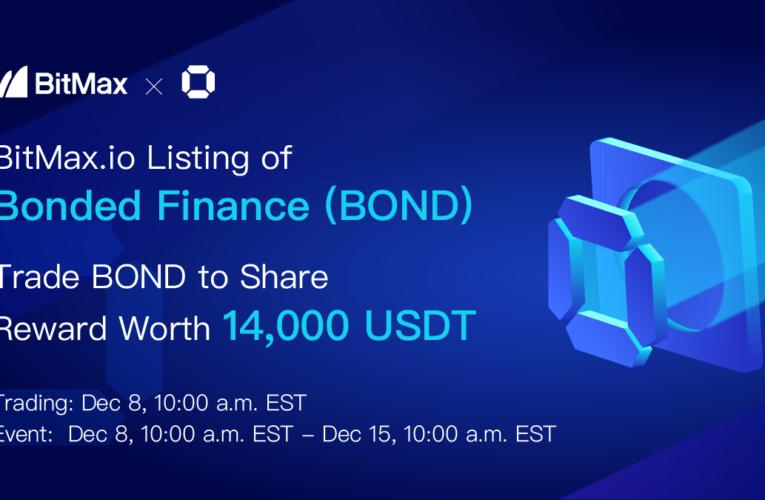 Bonded Finance to List Bond Reward and Governance Token with BitMax.io